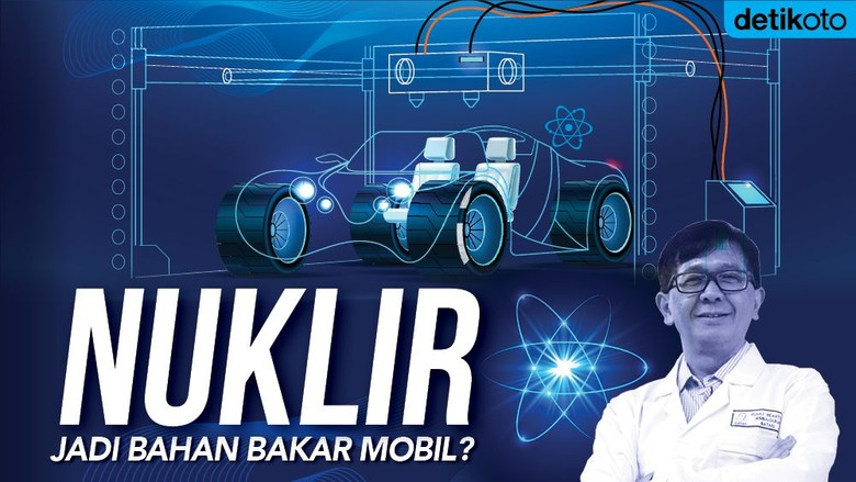 Mungkinkah Nuklir pada kendaraan Foto: Andhika Akbarayansyah