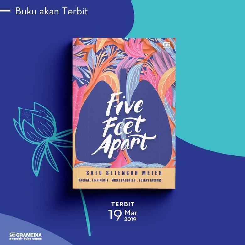 Novel Roman 'Five Feet Apart' Terbit Di Indonesia 19 Maret