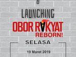 Sempat Batal, Obor Rakyat Reborn akan Diluncurkan Lagi Siang Ini