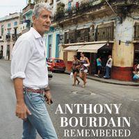 Buku Kenangan 'Anthony Bourdain Remembered' Sudah Bisa Dipesan