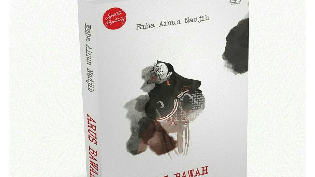 Novel Arus Bawah Cak Nun Cetak Ulang dengan Gambar Kiai Semar Terbaru