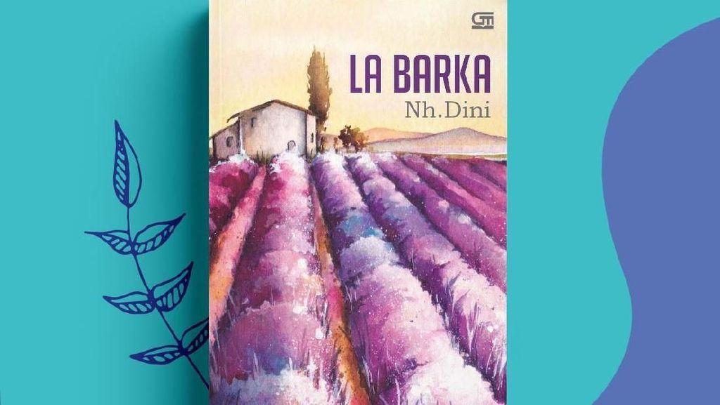 Novel Terbaik Nh Dini La Barka Terbit Lagi 1 April