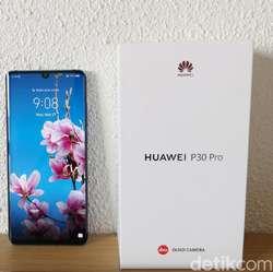 Kesan Pertama Jajal Huawei P30 Pro yang Punya Kamera Canggih