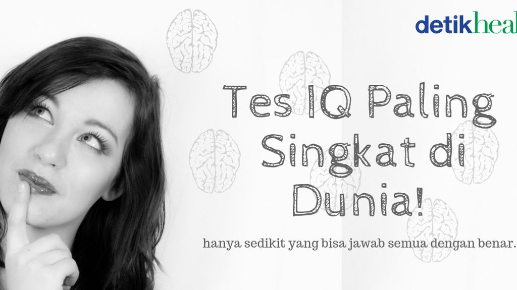 Test IQ Paling Singkat di Dunia, Cuma 3 Soal Tapi Menjebak