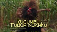Tayang Sejak 18 April, Kucumbu Tubuh Indahku Raup 8 Ribuan Penonton
