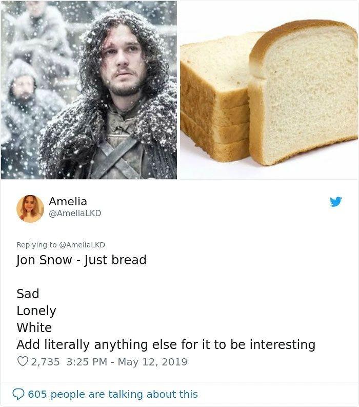 Inilah Jon Snow yang ditulis Amelia hanya sebagai roti tawar biasa. Sedih, sendirian, putih. Perlu ditambahkan sesuatu yang lain supaya lebih menarik, kata Amelia. Foto: Twitter AmeliaLKD