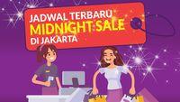 THR Sudah Cair, Ini Jadwal Midnight Sale Jakarta