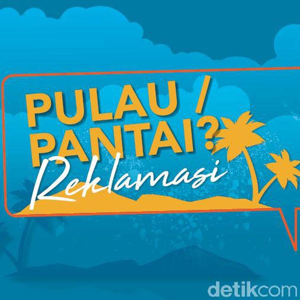 Reklamasi, Pulau atau Pantai?