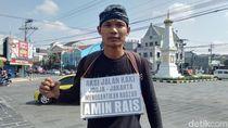 Gantikan Amien Rais, Pemuda Ini Jalan Kaki dari Yogya ke Jakarta