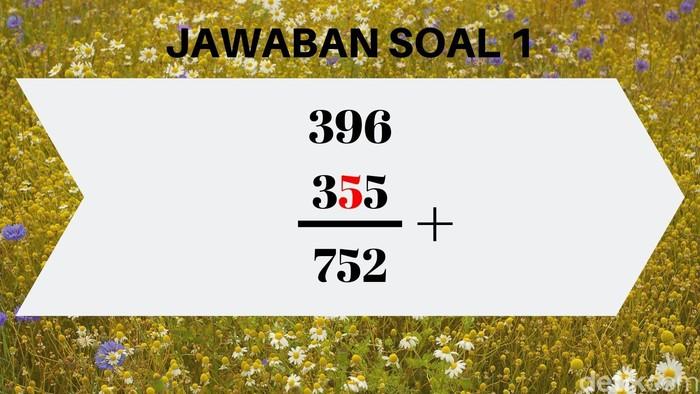 Kamu cukup kurangi saja 752-396 = 356, hehe mudah kan? (Foto: detikHealth)