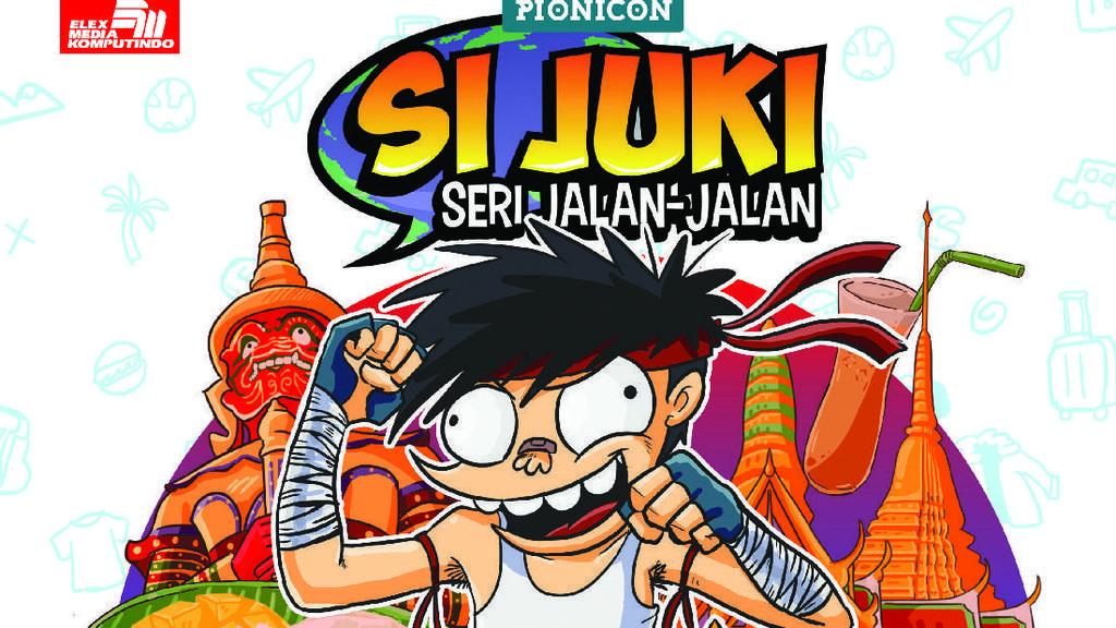 Komik Si Juki Kini Bertualang ke Thailand