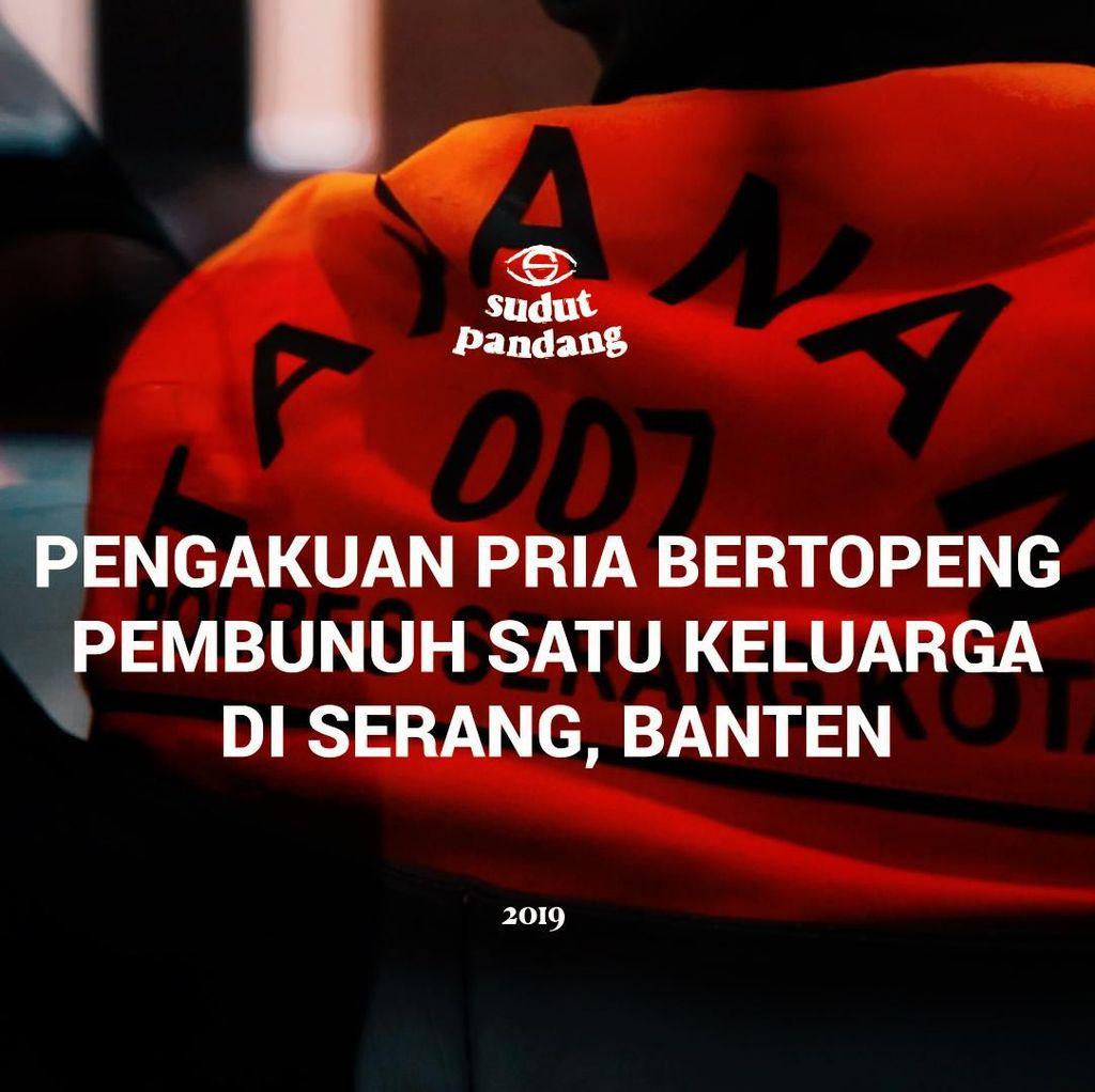 Pengakuan Pria Bertopeng Pembantai Satu Keluarga di Banten