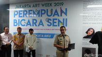 Buka Jakarta Art Week, Anies: Ruang ke-3 Warga Ibu Kota Jadi Kreasi Seni