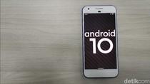 Ini Jadwal Kehadiran Android 10 di Ponsel Huawei