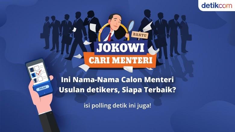 Perhatian! Ini Nama-nama Kandidat Menteri Jokowi