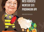 Ragam Aksi Korektif Menteri Siti Padamkan Api