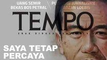 Tempo Pastikan Tak Bikin Revisi Cover Berjudul Saya Percaya Presiden