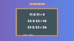 Deretan teka-teki ini bisa dijawab dengan pengetahuan matematika dasar namun tetap menuntut logika. Benar semua berarti kamu lumayan cerdas.