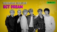 K-Talk Ep 5: Keseruan Wawancara Eksklusif dengan NCT Dream