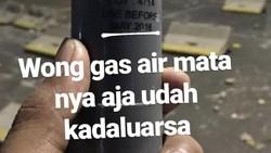 Ikut Viralkan Gas Air Mata Kedaluwarsa, Mahasiswa: Perih Banget!