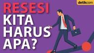 Indonesia dalam Bayang-bayang Resesi, Kita Harus Apa?