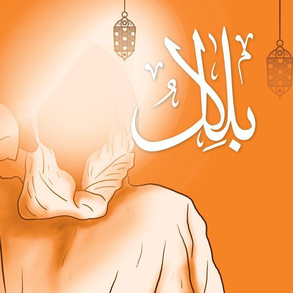 Kisah Sahabat Nabi: Bilal yang Dijamin Surga, Selalu Menjaga Wudhu