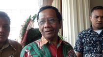 Jokowi Minta Aparat Tak Gigit Investor, Mahfud: Polri-Jaksa Bisa Sehebat KPK