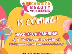 Pameran Kecantikan Surabaya X Beauty Digelar 8 - 10 November 2019
