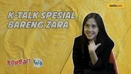 K-Talk Ep 11: Idola Kpop Pilihan Zara JKT48