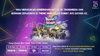 HUT Transmedia, Ada EXO dan NCT Dream di Trans Studio Cibubur
