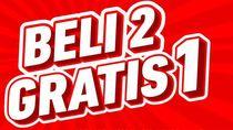 Fenomena Promo Beli 2 Gratis 1, Selamatkan Gaji Bulanan!