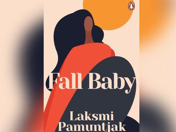 Sekuel novel Amba karya Laksmi Pamuntjak berjudul Fall Baby