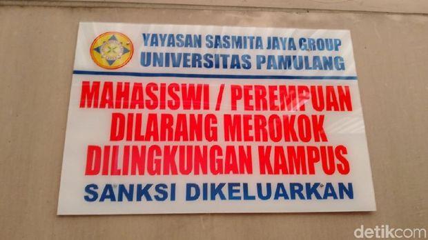 Larangan merokok khusus wanita ada di kantin Universitas Pamulang.