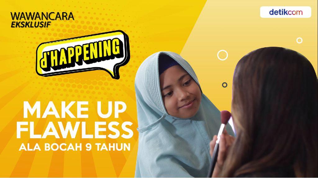 Sebentar Lagi, dHappening Makeup Tanpa Cela Bocah Usia 9 Tahun