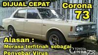 Meme Otomotif: Toyota Corona Dijual Cepat