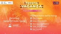 Selamat! Ini Pemenang Toyotavaganza Periode Pertama