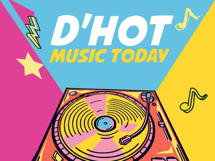 Playlist dHOT Music Today