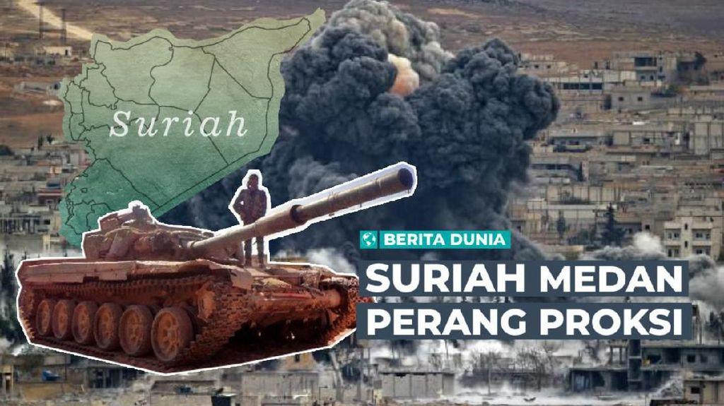 Berita Dunia: Suriah Medan Perang Proksi