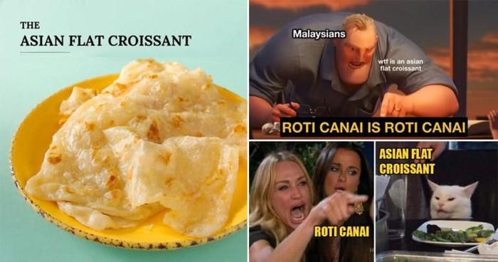 roti canai - protes orang malaysia roti canai disebut croissant