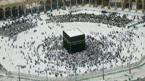 Saudi Mulai Buka Pintu tapi Ibadah Haji Tahun Ini Belum Tentu