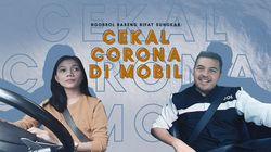 Tips dan Trik Cekal Corona di Dalam Mobil