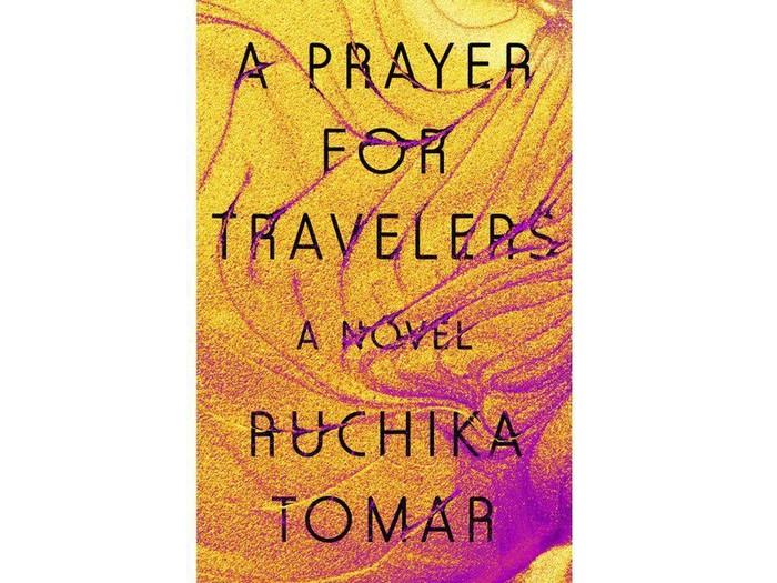 Novel Ruchika Tomar A Prayer for Travelers