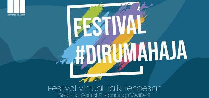 FESTIVAL #DIRUMAHAJA (Dok Istimewa)