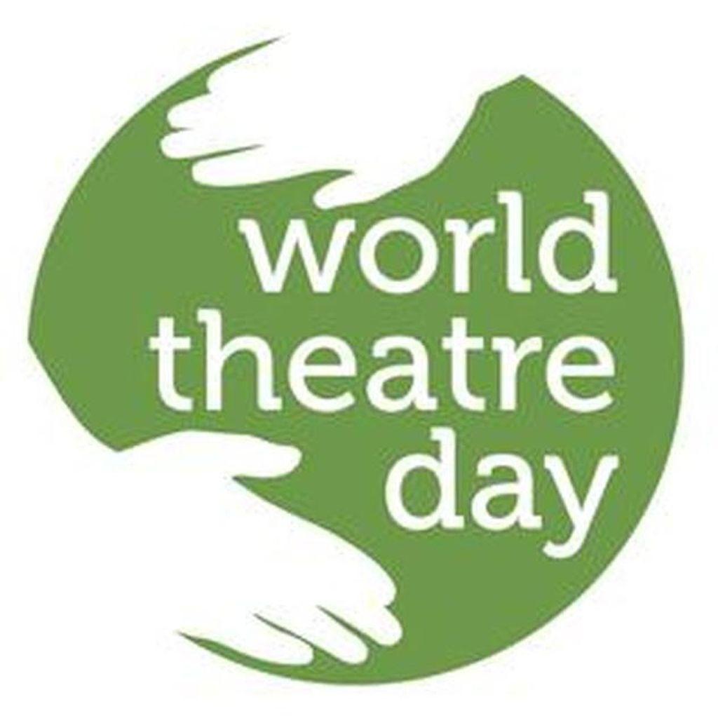 Selamat Hari Teater Sedunia!