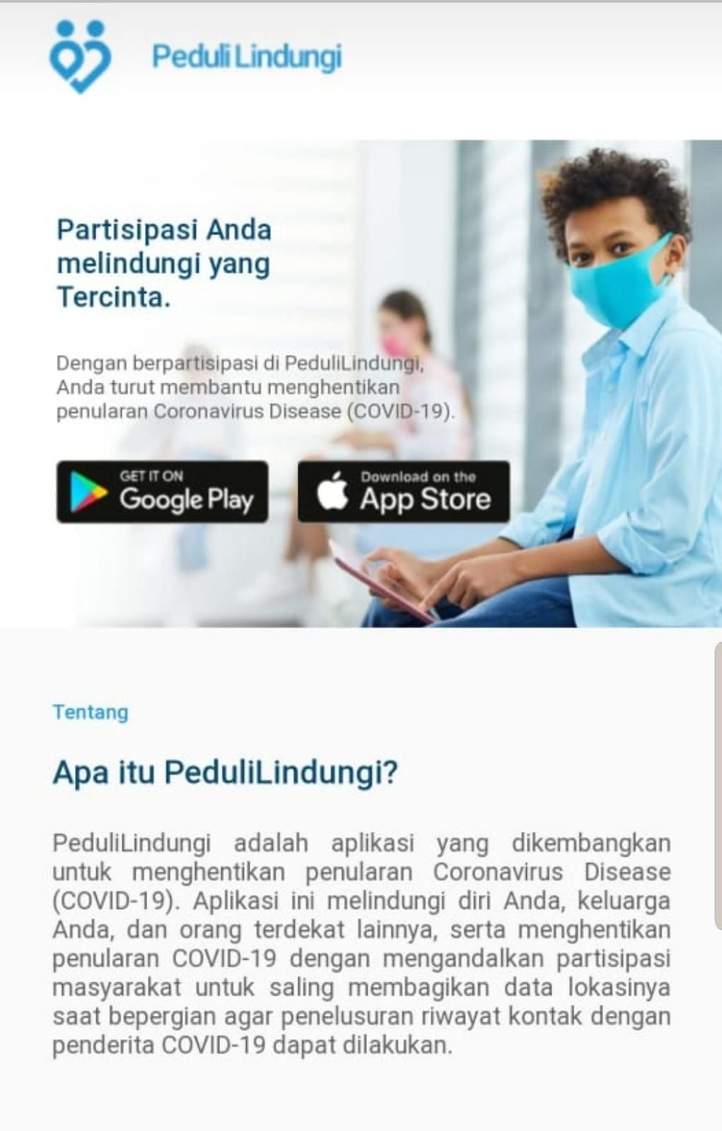 Aplikasi PeduliLindungi untuk melacak riwayat pergerakan pasien positif virus corona COVID-19 di Indonesia.
