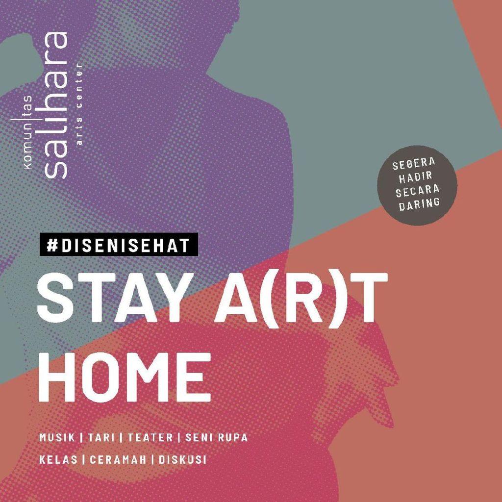 Komunitas Salihara Persembahkan Stay A(r)t Home bagi Kamu yang di Rumah Aja