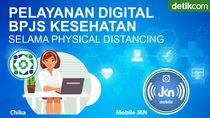 Ini Layanan Digital BPJS Kesehatan Saat Physical Distancing