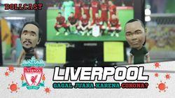 Duh, Apakah Liverpool Gagal Juara Setelah 30 Tahun Menanti?