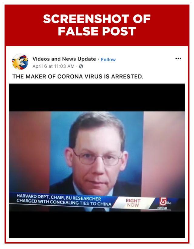 Pada 6 April silam, sebuah video penangkapan dari kepada Profesor dari Harvard University Dr Charles Lieber ramai dibicarakan. Video dari laporan berita WCVB tersebut kemudian disebar di medsos dan dilengkapi dengan keterangan 'pembuat virus corona ditangkap'.