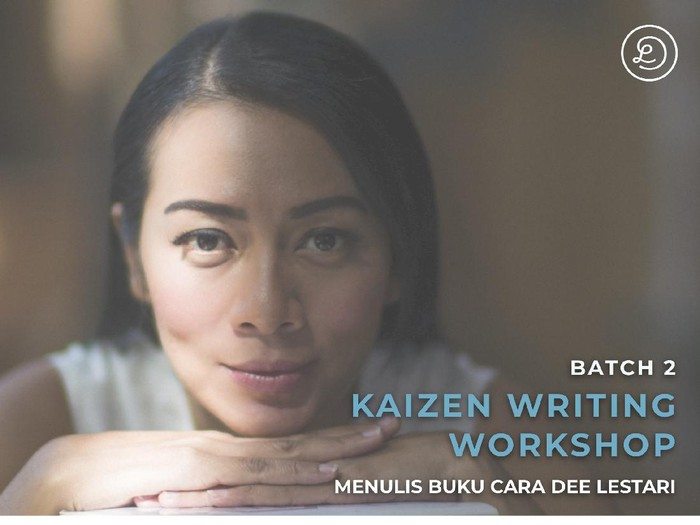 Dee Lestari, Poster Kaizen Writing Workshop